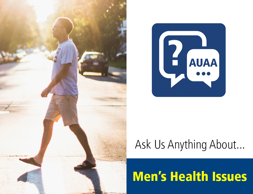 Ask Us Anything About... Men's Health Issues