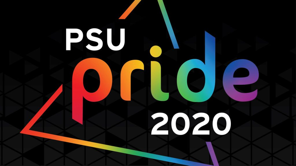 The logo for PSU Pride 2020 includes those words in a rainbow-colored triangle.