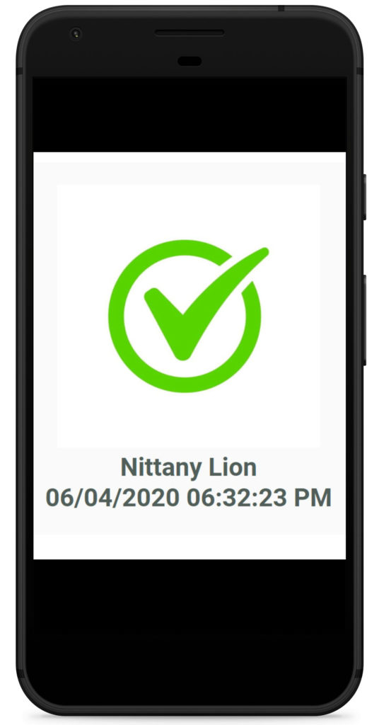 A cell phone screen shows a large picture of a checkmark, a name and a timestamp. The name shown is Nittany Lion.